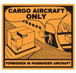 "Hazard Labels, ""Cargo Aircraft Only"" Hazardous Labels"