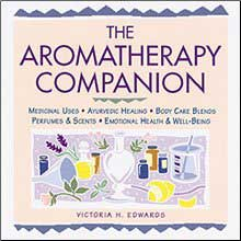 Aromatherapy Books, The Aromatherapy Companion