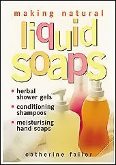 Soap Books, Making Natural Liquid Soaps