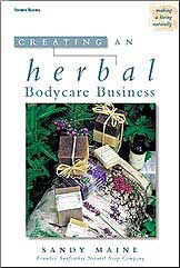 Herbal Books, Creating an Herbal Bodycare Business
