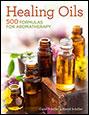Aromatherapy Books, Healing Oils; 500 Formulas For Aromatherapy