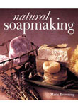 Soap Book, Natural Soapmaking