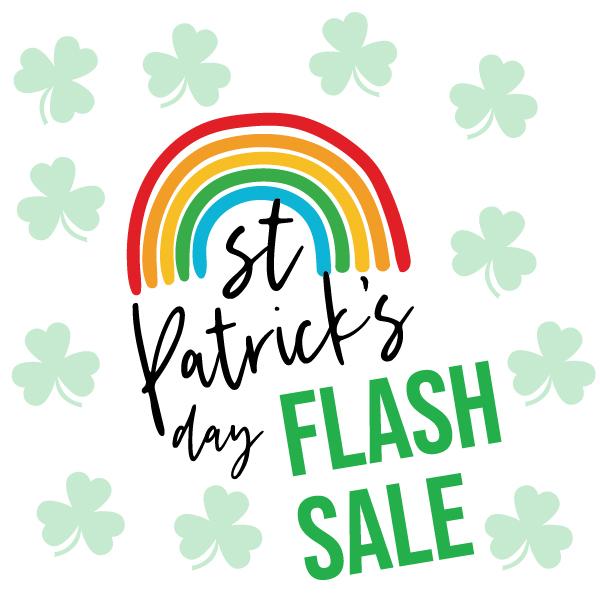 St. Patrick's Day Flash Sale