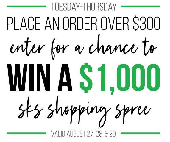 Win a $1,000 SKS Shopping Spree!
